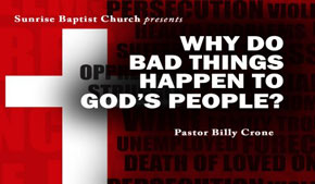 Why Do Bad Things Happen to God's People?
